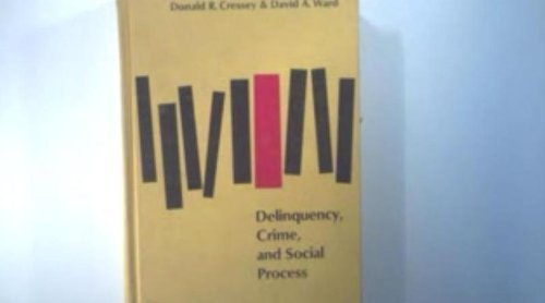 9780060414146: Delinquency, Crime and Social Process