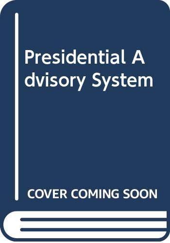 9780060414245: Presidential Advisory System