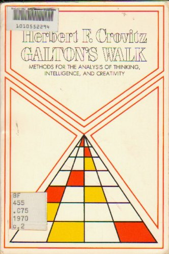 9780060414320: Galton's Walk: Methods for the Analysis of Thinking, Intelligence and Creativity