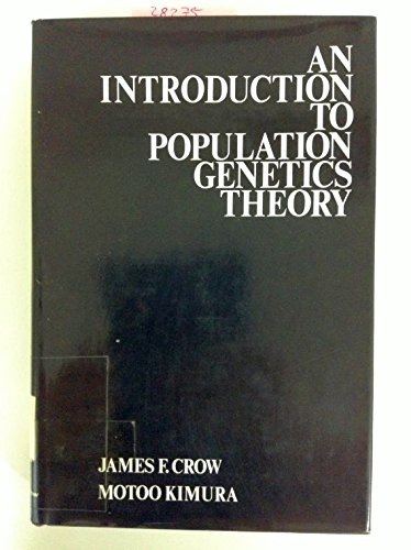 9780060414382: Introduction to Population Genetics Theory