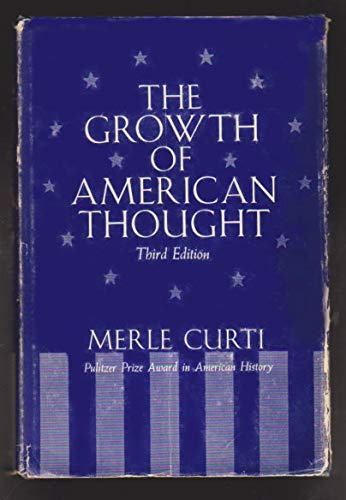 Growth of American Thought: Merle Eugene Curti