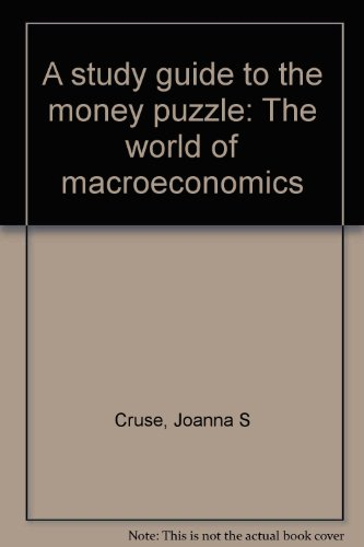 9780060414542: A study guide to the money puzzle: The world of macroeconomics
