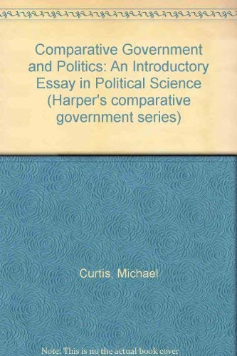 9780060414627: Comparative Government and Politics: An Introductory Essay in Political Science (Harper's comparative government series)
