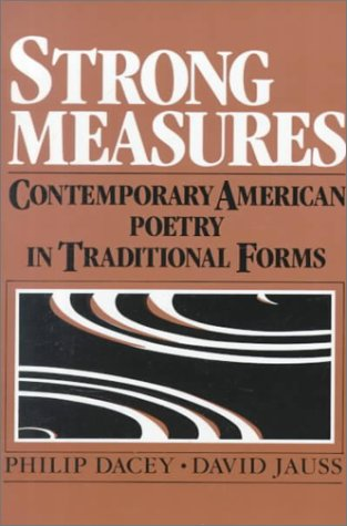 9780060414719: Strong Measures: Contemporary American Poetry In Traditional Form