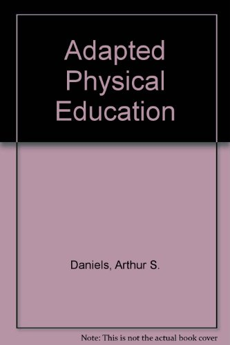 9780060414900: Adapted Physical Education