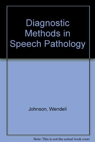 9780060414979: Diagnostic Methods in Speech Pathology