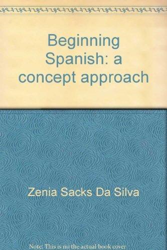 9780060415013: Beginning Spanish: a concept approach