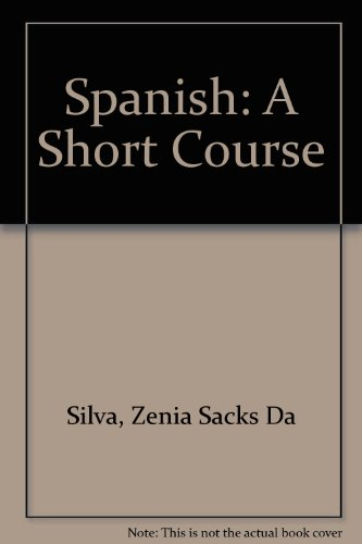 9780060415136: Spanish: A Short Course