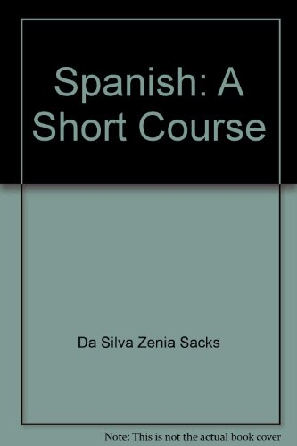 9780060415686: Spanish: A Short Course