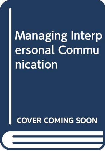 9780060416195: Managing Interpersonal Communication