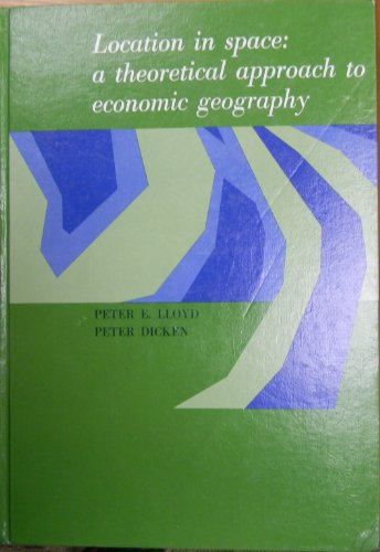9780060416416: Location in space: A theoretical approach to economic geography