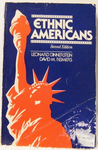 Ethnic Americans : A History of Immigration: David M. Reimers