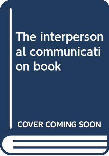 The interpersonal communication book: DeVito, Joseph A