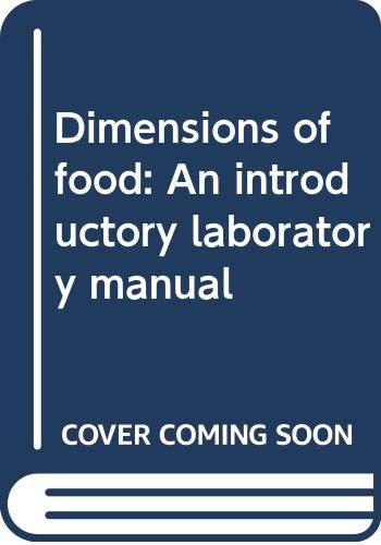 9780060416560: Dimensions of food: An introductory laboratory manual