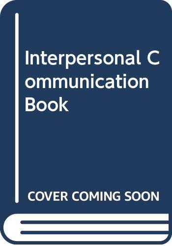 9780060416690: Interpersonal Communication Book