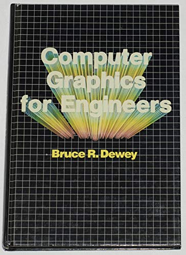9780060416706: Computer Graphics for Engineers