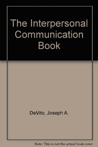 9780060416751: The Interpersonal Communication Book