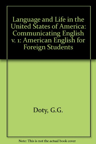Language and life in the U.S.A: Gladys G Doty