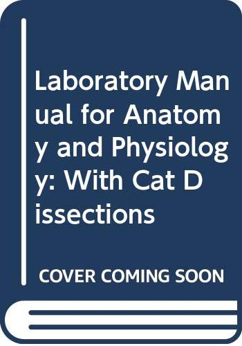 9780060417086: Laboratory Manual for Anatomy and Physiology: With Cat Dissections