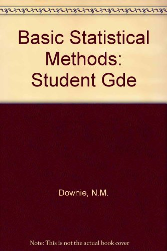 9780060417321: Basic Statistical Methods: Student Gde