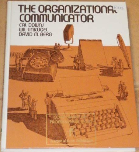 9780060417345: Organizational Communicator