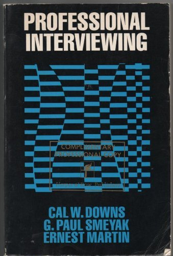 9780060417369: Professional Interviewing