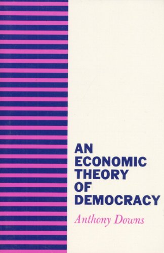 9780060417505: An Economic Theory of Democracy