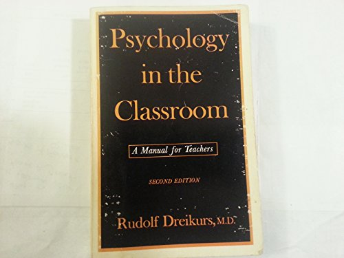 9780060417567: Psychology in the Classroom: A Manual for Teachers