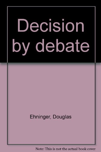 9780060418670: Decision by debate