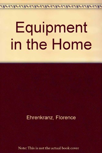 9780060418717: Equipment in the Home