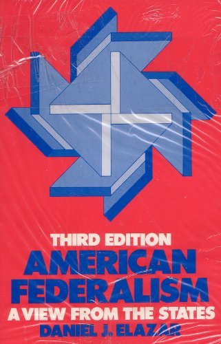 9780060418847: American Federalism: A View from the States