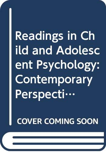 9780060418885: Readings in Child and Adolescent Psychology: Contemporary Perspectives (Harper & Row's contemporary perspectives reader series)
