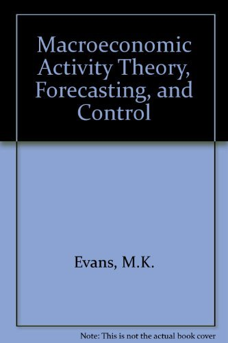 9780060419189: MacRoeconomic Activity: Theory, Forecasting and Control