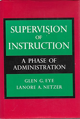 9780060419509: Supervision of Instruction: A Phase of Administration