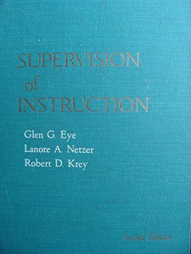 9780060419516: Supervision of instruction (Exploration series in education)