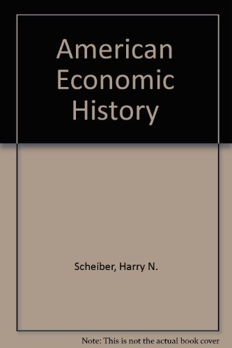 American Economic History: A Comprehensive Revision of the Earlier Work by Harold Underwood ...