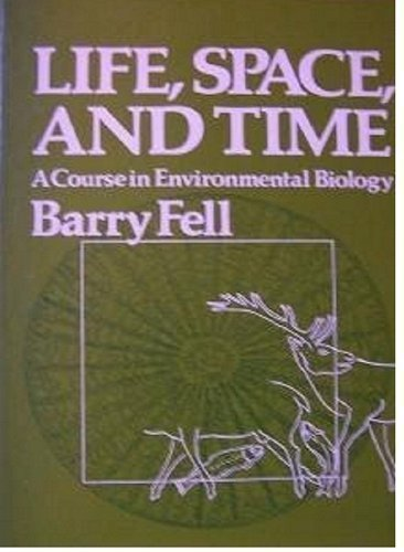 9780060420338: Life, Space and Time: Course in Environmental Biology
