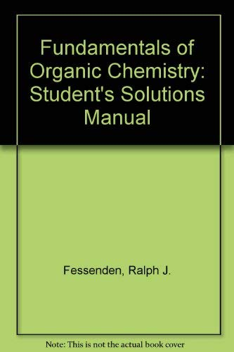 9780060420369: Fundamentals of Organic Chemistry: Student's Solutions Manual