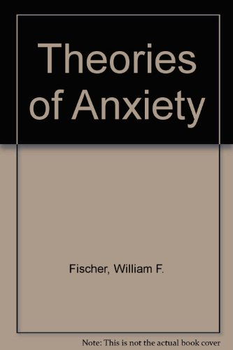 9780060420710: Theories of Anxiety