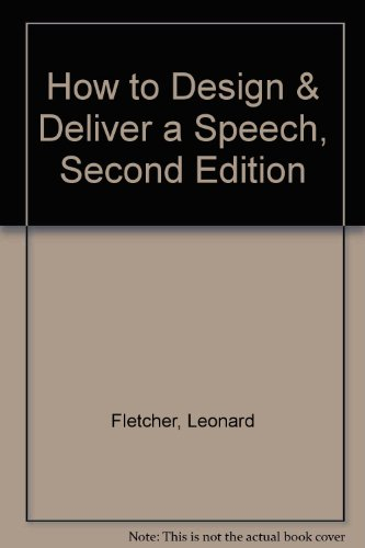 9780060420918: How to Design & Deliver a Speech, Second Edition