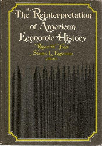 9780060421090: The Reinterpretation of American Economic History