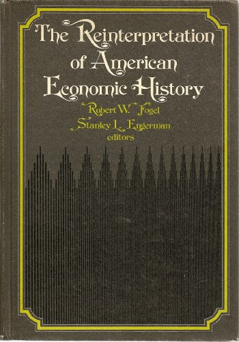 9780060421090: The Reinterpretation of American Economic History