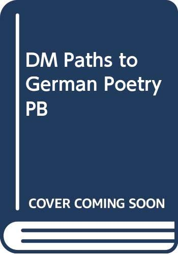 9780060421120: DM Paths to German Poetry PB