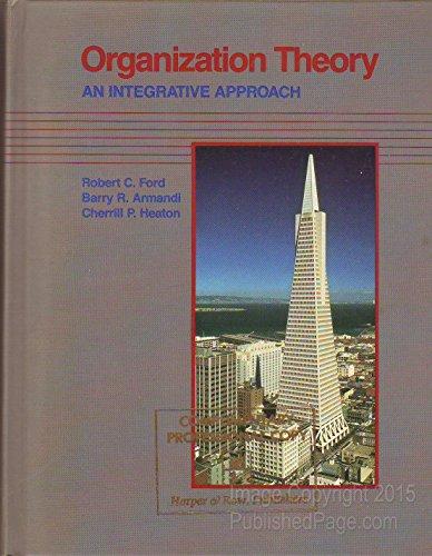 9780060421243: Organization Theory: An Integrative Approach