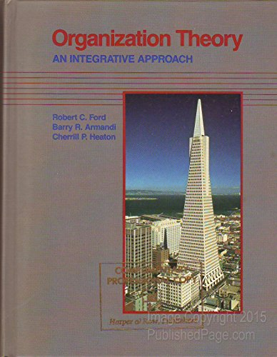 9780060421243: Organization Theory: An Integrative Approach