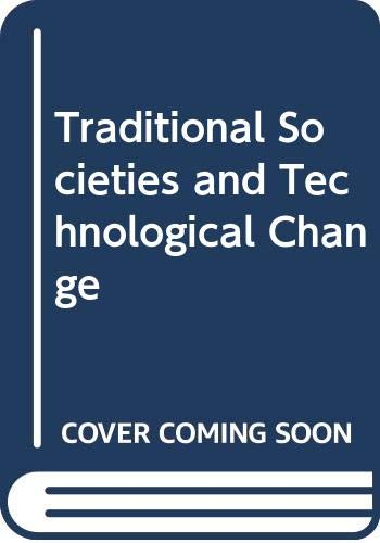 9780060421298: Traditional Societies and Technological Change