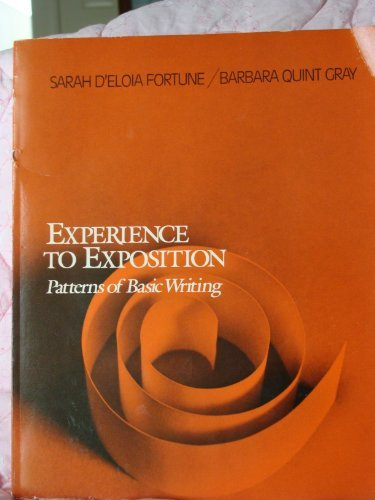9780060421328: Experience to Exposition: A Guide to Basic Writing