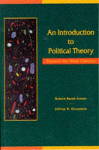 9780060421687: An Introduction to Political Theory: Toward the Next Century