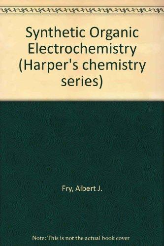 9780060422158: Synthetic Organic Electrochemistry (Harper's chemistry series)