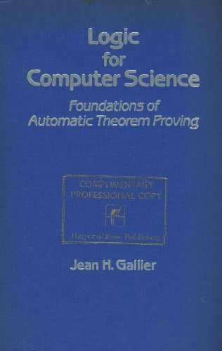 9780060422257: Logic for Computer Science: Foundations of Automatic Theorem Proving (Harper & Row computer science and technology series)